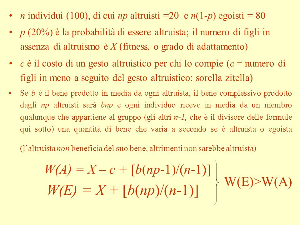 W(E) = X + [b(np)/(n-1)] W(A) = X – c + [b(np-1)/(n-1)] W(E)>W(A)